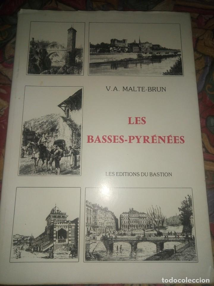 Libros antiguos: Les basses- Pyrenees - V.A. Malte-Brun - les editions du bastión - Foto 8 - 194606953