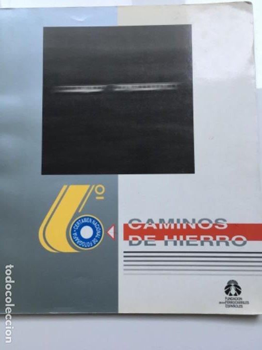 CAMINOS DE HIERRO (Libros Antiguos, Raros y Curiosos - Historia - Otros)