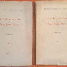 Libros antiguos: LA VIDA Y OBRA DE FRAY JUAN RICCI. 2 VOLS - 1930 - SIN USAR. Lote 194607992