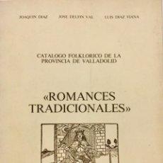 Libros antiguos: CATÁLOGO FOLCLÓRICO DE LA PROVINCIA DE VALLADOLID. ROMANCES TRADICIONALES CON 2 CASETES. REF: AX 474. Lote 194620566