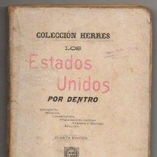 Libros antiguos: LOS ESTADO UNIDOS POR DENTRO. COLECCIÓN HERRES - A-AM-739. Lote 194626928