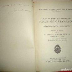 Libros antiguos: UN GRAN PERIODISTA PRECURSOR: FAUSTINO CASAMAYOR. RAMÓN LACADENA BRUALLA. ZARAGOZA 1948. Lote 194629590