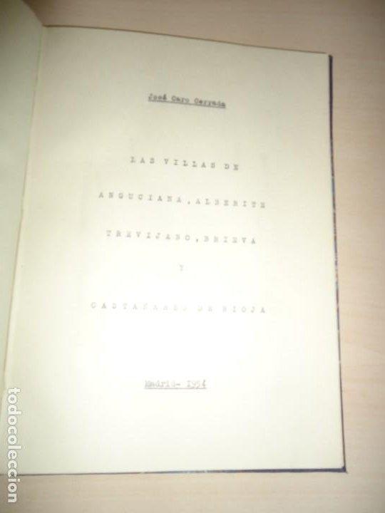 Libros antiguos: LAS VILLAS DE ANGUCIANA ALBERITE TREVIJANO BRIEVA Y CASTAÑARES DE RIOJA. JOSÉ CARO CERRADA - Foto 2 - 194634390