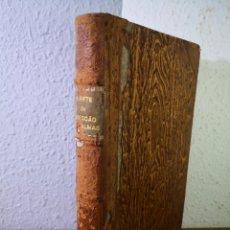 Libros antiguos: 1925 - A ARTE DA DIRECCAO DAS ALMAS. Lote 194638718
