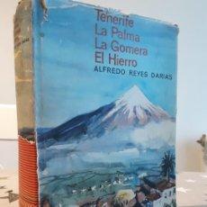 Libros antiguos: TENERIFE, LA PALMA, LA GOMERA ALFREDO REYES DARIAS. Lote 194639310