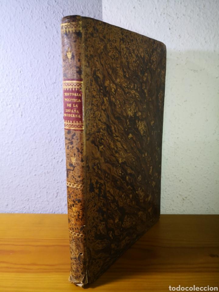 1840 - HISTORIA POLÍTICA DE LA ESPAÑA MODERNA, POR EL SEÑOR DE MARLIANI (Libros Antiguos, Raros y Curiosos - Historia - Otros)