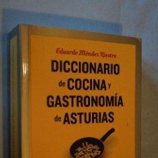 Libros antiguos: DICCIONARIO DE COCINA Y GASTRONOMÍA DE ASTURIAS. EDUARDO MÉNDEZ RIESTRA.. Lote 194654406