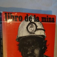 Libros antiguos: LIBRO DE LA MINA. ASTURIAS. MASES. VV.AA. Lote 194659568