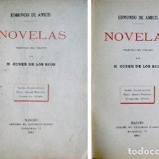 Libros antiguos: AMICIS, EDMONDO DE. NOVELAS. [CAMILA. LA CASA PATERNA. FURIO. MANUEL MENENDEZ...]. 1884.. Lote 194668731