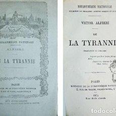 Libros antiguos: ALFIERI, VITTORIO. DE LA TYRANNIE. 1875.. Lote 194675715