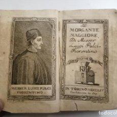 Libros antiguos: IL MORGANTE MAGGIORE. MESSER LUIGI PULCI FIORENTINO. 1754 TORINO. . Lote 194676771