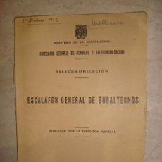 Libros antiguos: DIRECCION GENERAL DE CORREOS Y TELECOMUNICACIONES , ESCALAFON GENERAL DE SUBALTERNOS 1962. Lote 194677071