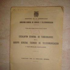 Libros antiguos: DIRECCION GENERAL DE CORREOS ESCALFON DE FUNCIONARIOS DEL CUERPO TECNICO DE TELECOMUNICACIONES 1963. Lote 194677290