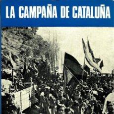 Libros antiguos: LA CAMPAÑA DE CATALUÑA. SERVICIO HITÓRICO MILITAR. Nº 14. Lote 194678907