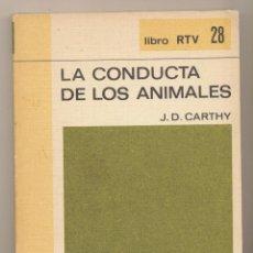 Libros antiguos: LA CONDUCTA DE LOS ANIMALES POR J. D. CARTHY. SALVAT 28. Lote 194681478