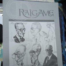 Libros antiguos: RAIGAME.REVISTA DE ARTE, CULTURA E TRADICIONS POPULARES.Nº 19 DEDICADO A XAQUÍN LORENZO - XOCAS - . Lote 194684340