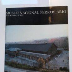 Libros antiguos: MUSEO NACIONAL FERROVIARIO . Lote 194704258