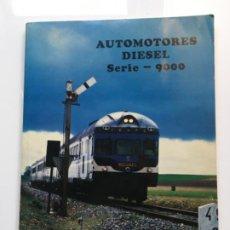 Libros antiguos: AUTOMOTORES DIESEL SERIE 9000 TER . Lote 194704486