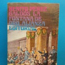 Libros antiguos: LA FONTANA DE ORO. BENITO PÉREZ GALDÓS. EDITORIAL ALIANZA. Lote 194704976