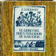 Libros antiguos: EL LIBRO DEL BUEN FUMADOR DE HABANOS. Z. DAVIDOFF. Lote 194705008