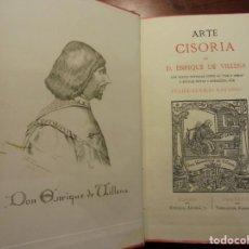 Libros antiguos: ARTE CISORIA. MARQUES DE VILLENA . 1879. Lote 194706247