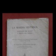 Libros antiguos: LA MARINA HISTÓRICA. EVOLUCIÓN DEL BUQUE A TRAVÉS DEL TIEMPO. FRANCISCO CONDEMINAS MASCARO. Lote 194717408