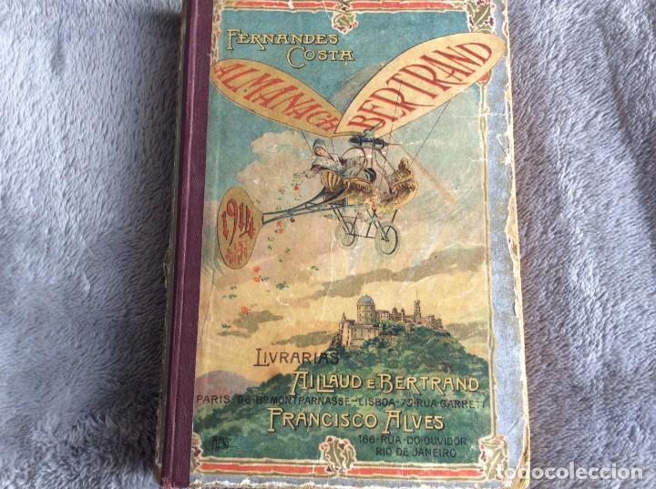 ALMANACH BERTRAND, 1914. MUY ILUSTRADO, COORDENADO POR FERNANDES COSTA, ESCASO. ENVIO GRÁTIS (Libros Antiguos, Raros y Curiosos - Historia - Otros)