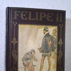 Libros antiguos: 1936 - FELIPE II, EDITORIAL ARALUCE, PRIMERA EDICIÓN. Lote 194732767