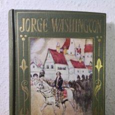 Libros antiguos: JORGE WASHINGTON, POR ANTONIO MARTÍNEZ TOMÁS. Lote 194734325