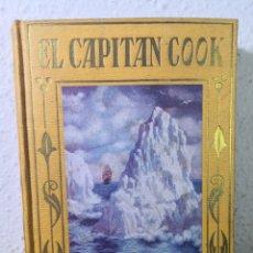 Libros antiguos: 1932 - EL CAPITÁN COOK, POR MANUEL VALLVÉ, EDITORIAL ARALUCE. Lote 194734532