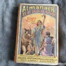 Libros antiguos: ALMANACH BERTRAND, ANO 1927. COORDENADO POR MARIA FERNANDES COSTA, 1927. ENVIO GRÁTIS. Lote 194747841
