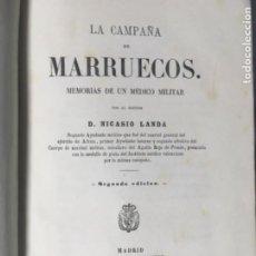 Libros antiguos: LA CAMPAÑA DE MARRUECOS.1866.NICASIO LANDA.293 PG .15X23 TELA EDITORIAL MEMORIAS DE MEDICO MILITAR. Lote 194751382