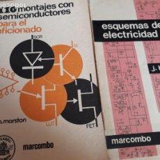 Libros antiguos: 110 MONTAJES CON SEMICONDUCTORES. ESQUEMAS DE ELECTRICIDAD. MARCOMBO.. . Lote 194752487