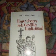 Libros antiguos: USOS Y DECIRES DE LA CASTILLA TRADICIONAL- EMILIO MARTÍN- EDICIÓN 1984. Lote 194760077
