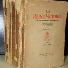 Libros antiguos: LA REINE VICTORIA. D`APRES SA CORRESPONDANCE INÉDITE. OBRA EN TRES TOMOS.. Lote 194750243
