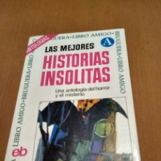 Libros antiguos: LAS MEJORES HISTORIAS INSÓLITAS . Lote 194775155