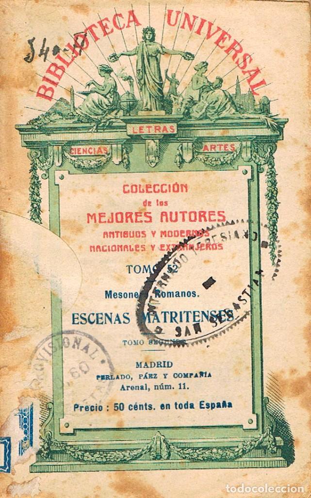 MESONERO ROMANOS (EL CURIOSO PARLANTE): ESCENAS MATRITENSES, BIBLIOTECA UNIVERSAL Nº 52, AÑO 1918 (Libros antiguos (hasta 1936), raros y curiosos - Literatura - Narrativa - Otros)