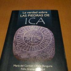 Libros antiguos: LA VERDAD SOBRE LAS PIEDRAS DE ICA . Lote 194775621