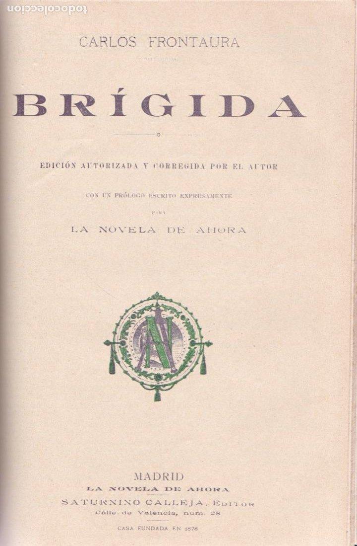 EL SACRISTÁN DE LAS MONJAS – LA MALDITA VANIDAD – LA CASA DE LAS MIL BRUJAS -BRÍGIDA. (Libros antiguos (hasta 1936), raros y curiosos - Literatura - Narrativa - Otros)
