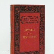 Libros antiguos: HÉMENT (EDGARD). HISTORIA DE UN PEDAZO DE CARBÓN. BIBLIOTECA CIENTÍFICA RECREATIVA, 1880. ILUSTRADO. Lote 194870648