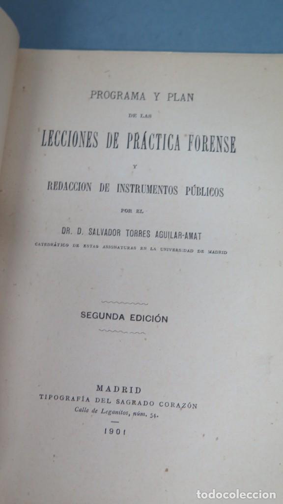 Libros antiguos: 1901.- PROGRAMA Y PLAN DE LAS LECCIONES DE PRACTICA FORENSE - Foto 2 - 194871891