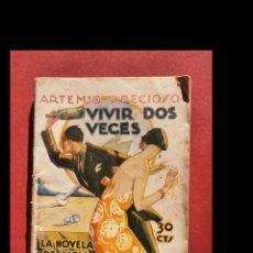 Libros antiguos: VIVIR DOS VECES. ARTEMIO PRECIOSO. Lote 194872958