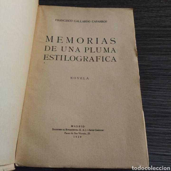 Libros antiguos: Memorias de una pluma estilográfica Francisco Gallardo Caparrós sucesores de Rivadeneyra 1929 - Foto 2 - 194874322