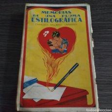Libros antiguos: MEMORIAS DE UNA PLUMA ESTILOGRÁFICA FRANCISCO GALLARDO CAPARRÓS SUCESORES DE RIVADENEYRA 1929. Lote 194874322
