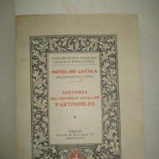 Libros antiguos: HISTORIA DE L'ESFORÇAT CAVALLER PARTINOBLES. 1912.. Lote 194878683