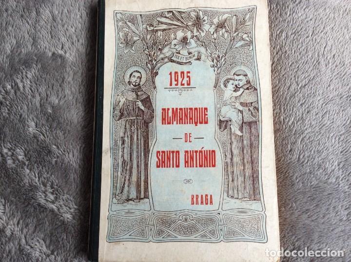 ALMANAQUE DE SANTO ANTÓNIO, 1925. MUY ESCASO. ENVIO GRÁTIS (Libros Antiguos, Raros y Curiosos - Historia - Otros)