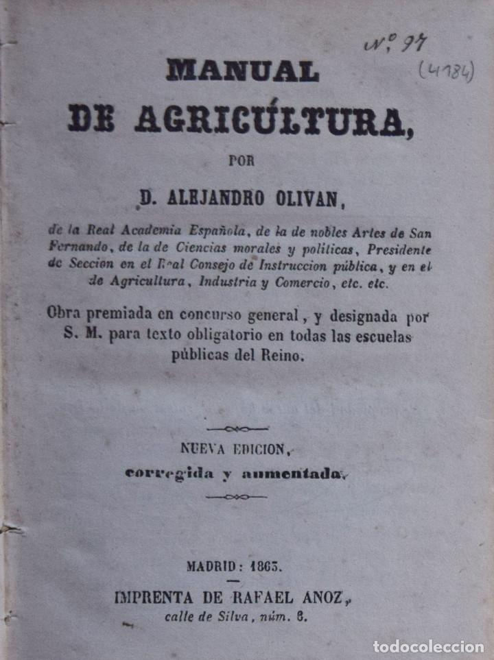 MANUAL DE AGRICULTURA - ALEJANDRO OLIVAN (Libros Antiguos, Raros y Curiosos - Ciencias, Manuales y Oficios - Otros)