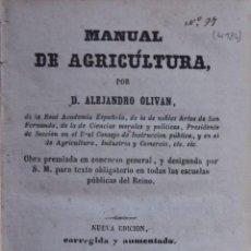 Libros antiguos: MANUAL DE AGRICULTURA - ALEJANDRO OLIVAN. Lote 194880015