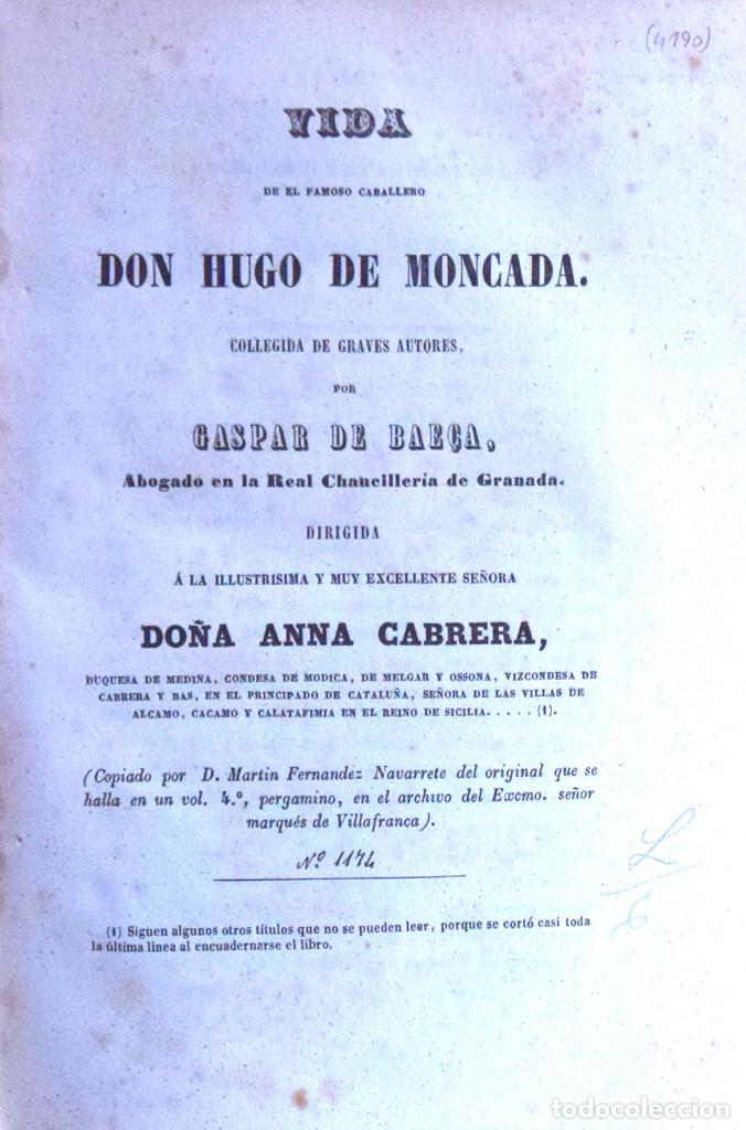 VIDA DEL FAMOSO CABALLERO DON HUGO DE MONCADA - GASPAR DE BAEÇA (Libros Antiguos, Raros y Curiosos - Historia - Otros)