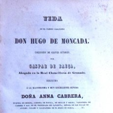 Libros antiguos: VIDA DEL FAMOSO CABALLERO DON HUGO DE MONCADA - GASPAR DE BAEÇA. Lote 194880786